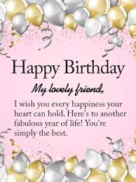 to my lovely friend happy birthday wishes card birthday