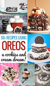 cookies and cream recipes using oreos love from the oven