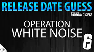 R6 Siege Operation White Noise Ela And Twitch Release Date Guess Operation White Noise South Season