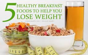 5 healthy breakfast foods to help you lose weight u2013 medi health