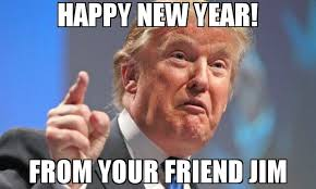 Jim Meme - happy new year from your friend jim meme donald trump 72760