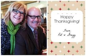happy thanksgiving from my family to yours pat sloan s