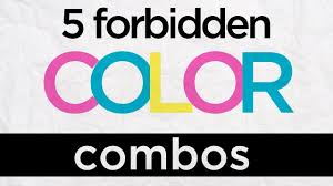 Colorcombinations 5 Forbidden Color Combinations Graphic Design Tips From