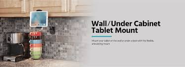Under Cabinet Kitchen Tv Dvd Combo Universal Wall Under Cabinet Tablet Mount Monoprice Com