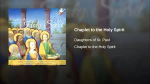 chaplet of the holy chaplet to the holy spirit