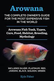 smashwords u2013 arowana the complete owner u0027s guide for the most