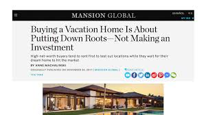 mansion global mansion global buying a vacation home is about putting down roots