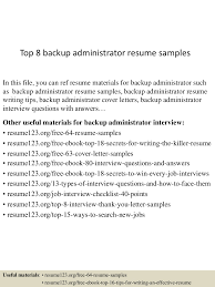 Best Resume Samples For Admin by Top8backupadministratorresumesamples 150525022125 Lva1 App6891 Thumbnail 4 Jpg Cb U003d1432520537
