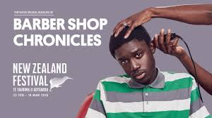2018 new zealand festival barber shop chronicles youtube