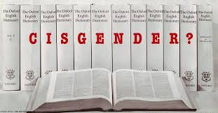 the true meaning of the word cisgender advocate