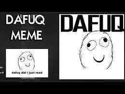 Dafuq Meme Face - bo2 and waw da fuq youtube gaming