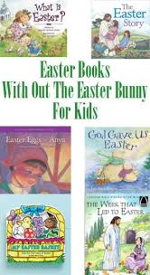 easter bunny books easter books with out the easter bunny for kids from how i pinch a jpg