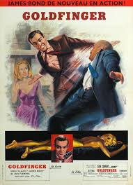 james bond the spy who thrills us goldfinger the film with french poster