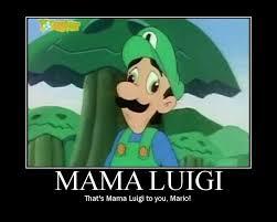 Mama Luigi Meme - image 21062 mama luigi know your meme