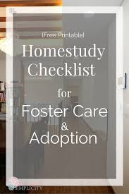 home study checklist for adoption and foster care foster care