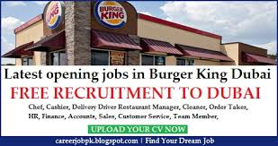 burger king jobs in dubai uae one of the largest fast food