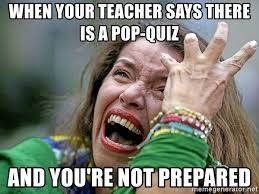 Teacher Lady Meme - when your teacher says there is a pop quiz and you re not prepared