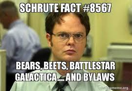 Battlestar Galactica Meme - schrute fact 8567 bears beets battlestar galactica and bylaws