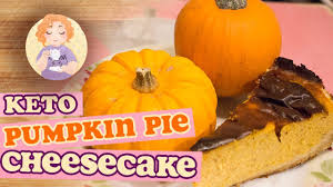 keto pumpkin cheesecake low carb thanksgiving recipes tasty