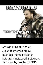 Meme Generator For Instagram - brace yourselves the date 11 12 13 postsare coming