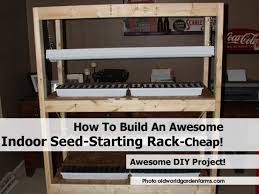 how to build an awesome indoor seed starting rack u2013 cheap