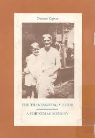 the thanksgiving visitor a memory by truman capote