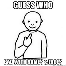 Meme Faces Names - guess who bad with names faces guess who meme meme generator