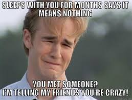 Crazy Ex Meme - meme ex 28 images top 15 hilarious relationship dating memes