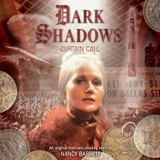 Curtain Call Album 39 Curtain Call Dark Shadows Audiobooks Big Finish