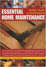 essential home floor l essential home maintenance tasks tools and techniques john
