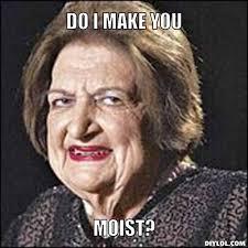 For Me Meme - makes me moist meme generator do i make you moist ae34d4 jpg 510