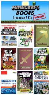 minecraft books kids will love u2014 librarian u0026 kid approved