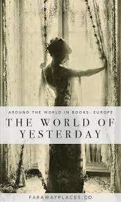 Blindness By Jose Saramago The World Of Yesterday By Stefan Zweig Around The World In Books