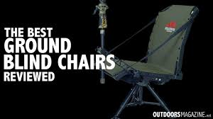 Hunting Chairs And Stools The Best Ground Blind Chair For Hunting Outdoors Magazine
