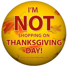 i m not shopping on thanksgiving day