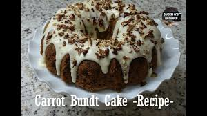 carrot bundt cake recipe ep 47 youtube