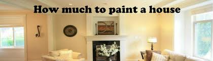 painting a house interior house painting cost how much to paint a house cost header image
