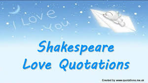 Life Love Quotes by Shakespeare Love Quotes Famous Quotations Youtube