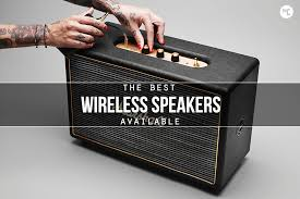 best speakers off the chain the 12 best wireless speakers hiconsumption