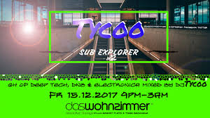 Wohnzimmer Backnang Sub Explorer Tycoo In Da Mix 6 Hours Of Deep Electronic Dnb