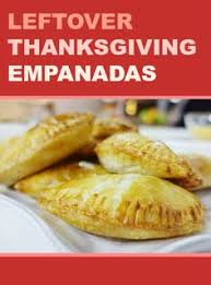 how to use thanksgiving leftovers candied yam empanadas