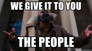 Bane Meme Generator - we give it to you the people bane jail meme generator