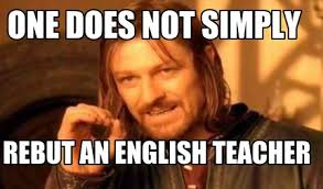 Meme Generator One Does Not Simply - meme creator one does not simply rebut an english teacher