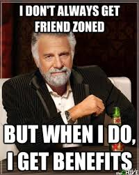 Friends Zone Meme - getting out of the friend zone tips and tactics