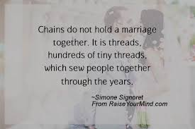 wedding quotes together chains do not hold a marriage together it is threads hundreds of