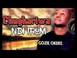 prince gozie okeke chughariwa ndi irom 2018 praise and worship