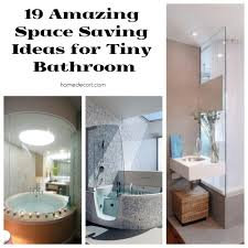 small bathroom space ideas 19 amazing space saving ideas for tiny bathroom homedecort