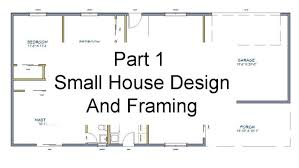 Simple House Floor Plans With Measurements Part 1 Floor Plan Measurements Small House Design And Framing