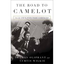 the road to camelot inside jfk u0027s five year campaign by thomas