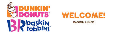 welcome to dunkin u0027 donuts baskin robbins franchise in macomb il
